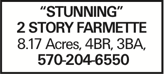 """""""Stunning"""" 2 story farmette 8.17 Acres, 4BR, 3BA, 570-204-6550 As published in the Press Enterprise."""