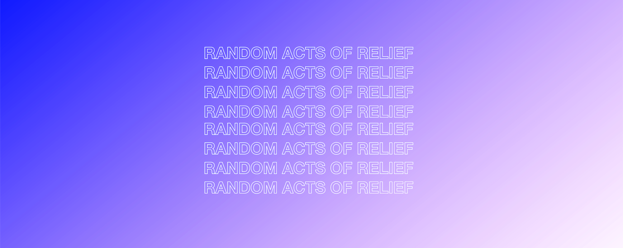 $250 because the pandemic hit you hard – This is Random Acts of Relief.