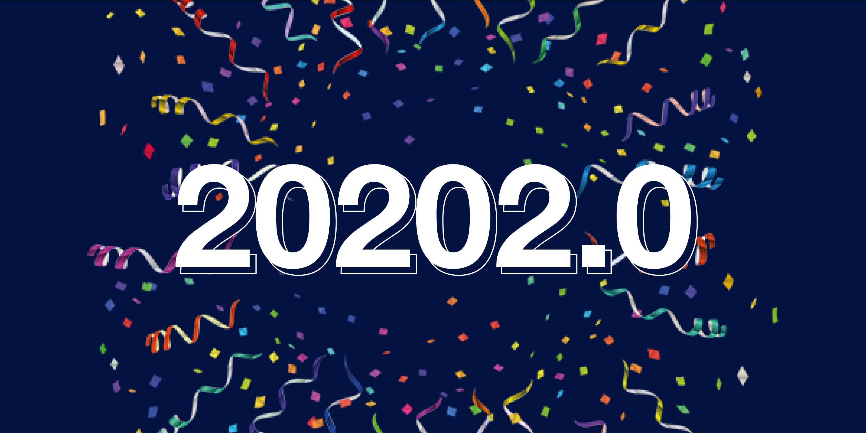 Welcome to 2020 2.0