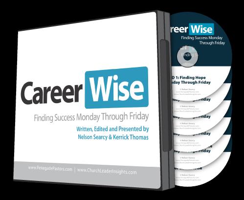 Career Wise Sermon Series