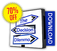 The Decision Dilemma
