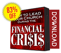 How to Lead Your Church During the Financial Crisis