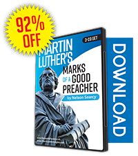 Martin Luther's Marks of a Good Preacher