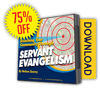 Reaching Your Community Through Servant Evangelism: Updated & Expanded
