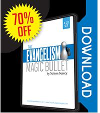 The Evangelism Magic Bullet