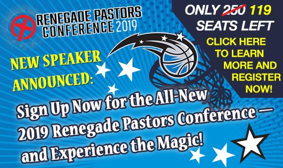 2019 Renegade Pastors Conference - New Speaker Announced