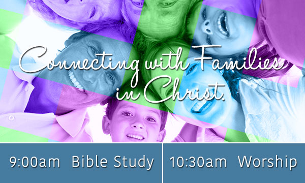 Connecting with Families in Christ