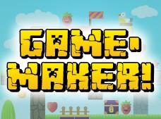 GameMaker!