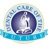 Dental Care of the Future