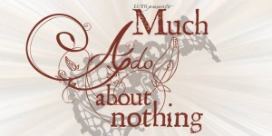 LU Theatre Group present 'Much Ado About Nothing'