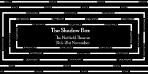 Lancaster University Theatre Group present 'The Shadow Box' between 19-21 November 2015