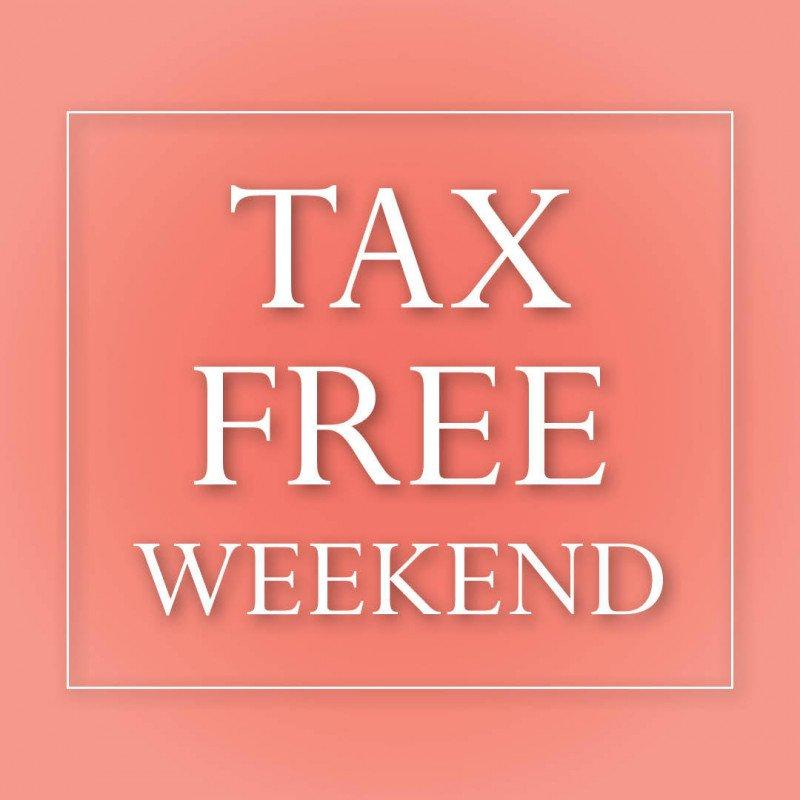 Tax Free Weekend!