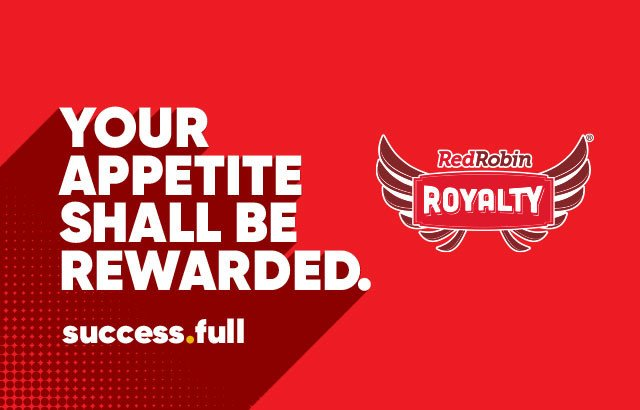 Sign up for Red Robin Royalty!