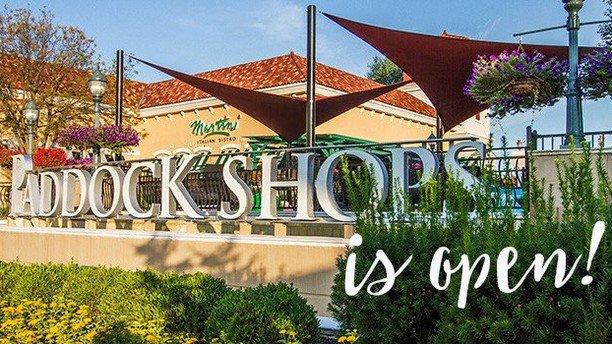 Paddock Shops is OPEN!