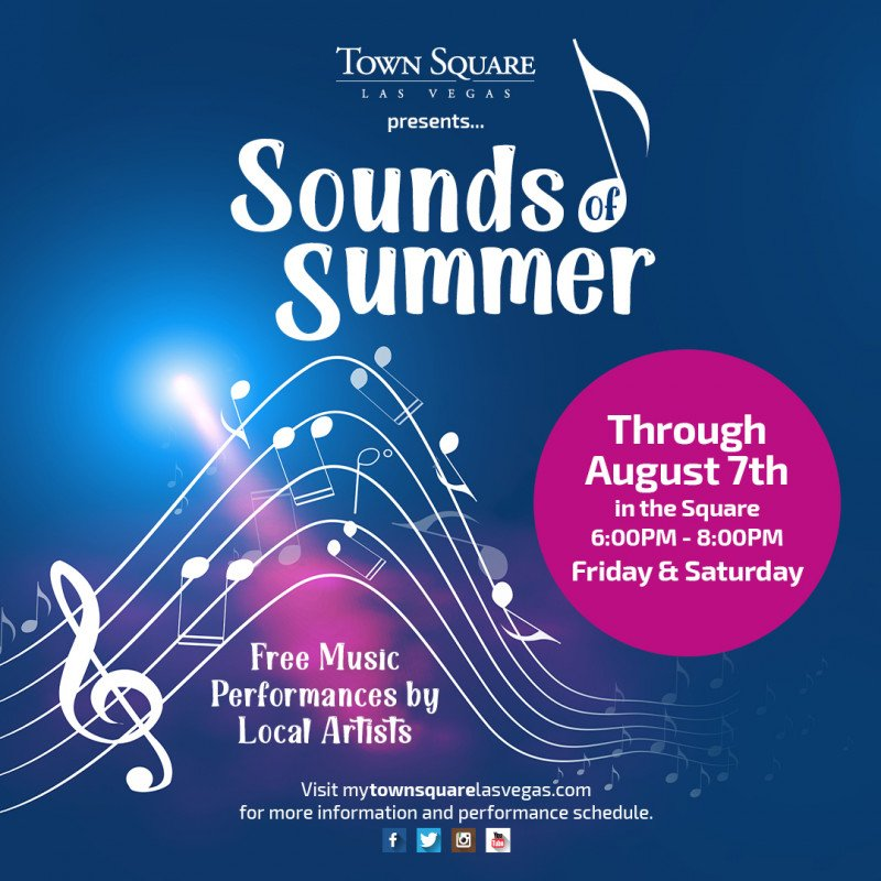 Enjoy the Sounds of Summer at Town Square Las Vegas!