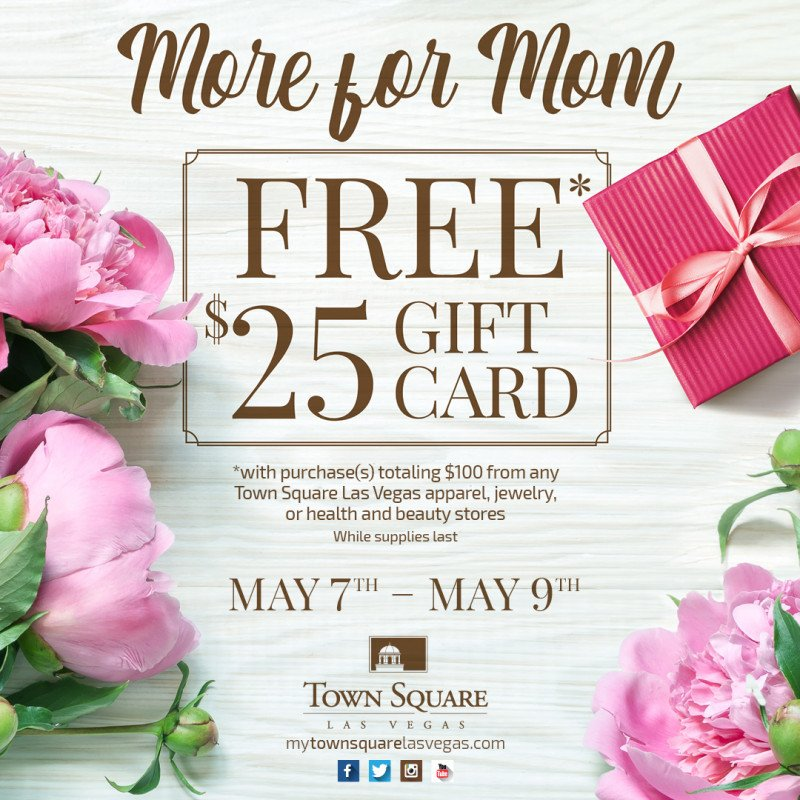 Get More for Mom at Town Square Las Vegas