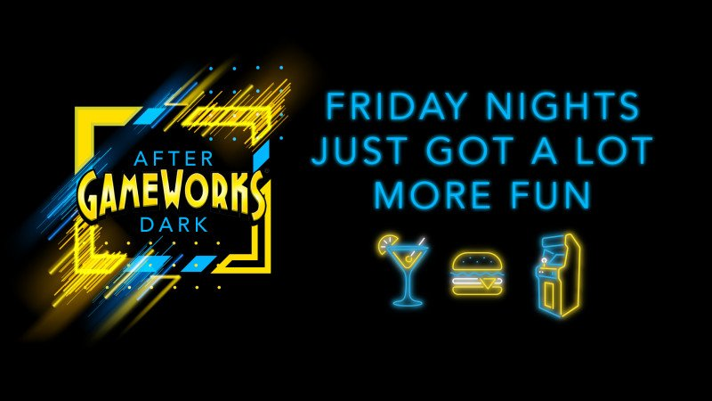 GameWorks After Dark