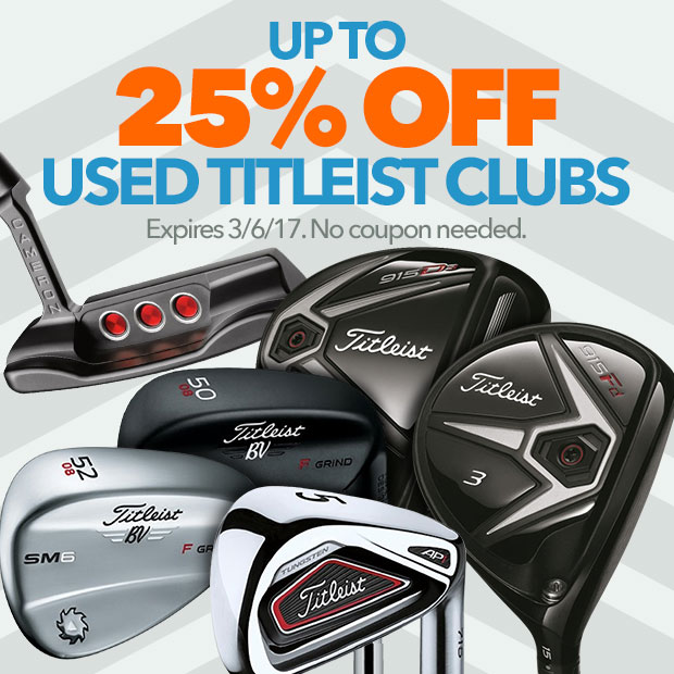 Up To 25% Off Used Titleist Clubs