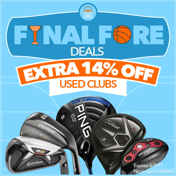 Final Fore Deals - Extra 14% Off Used Clubs