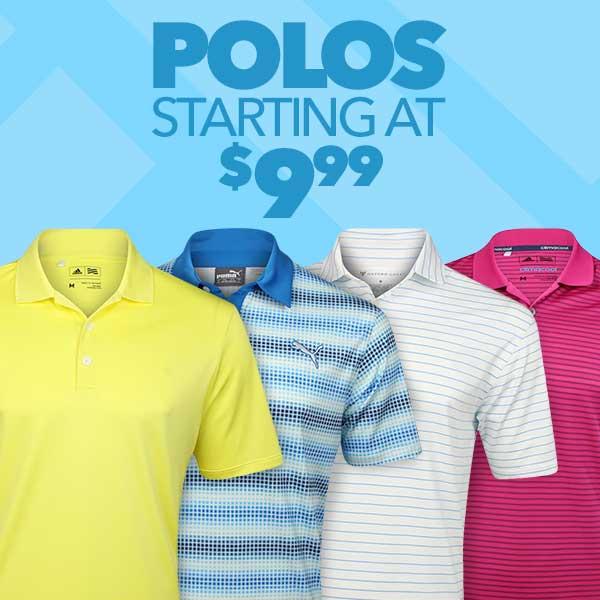 Polos Starting at $9.99