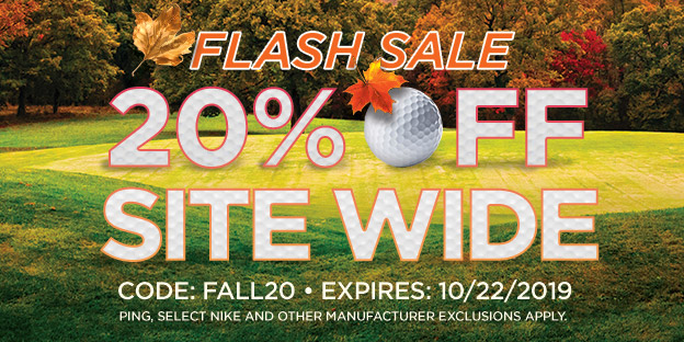 Flash Sale - 20% Off Your Order with Code: FALL20 - Expires 10/22/2019. PING, Select Nike and other manufacturer exclusions apply.