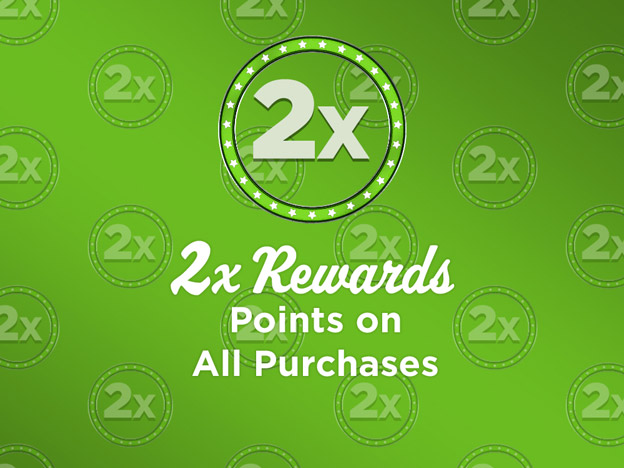 2X Rewards on All Orders