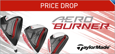 TaylorMade AeroBurner Price Drop