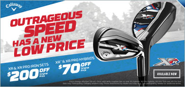 Callaway XR Hybrid & Iron Price Drop - Save Up To $200