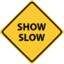 ShowSlow