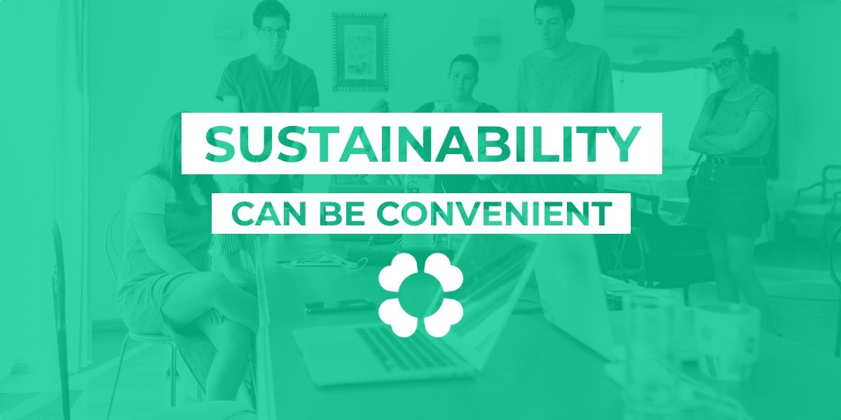 Sustainability can be convenient