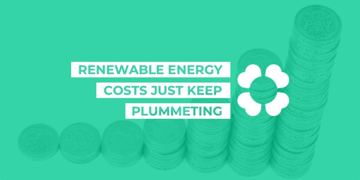 Renewable energy costs just keep plummeting