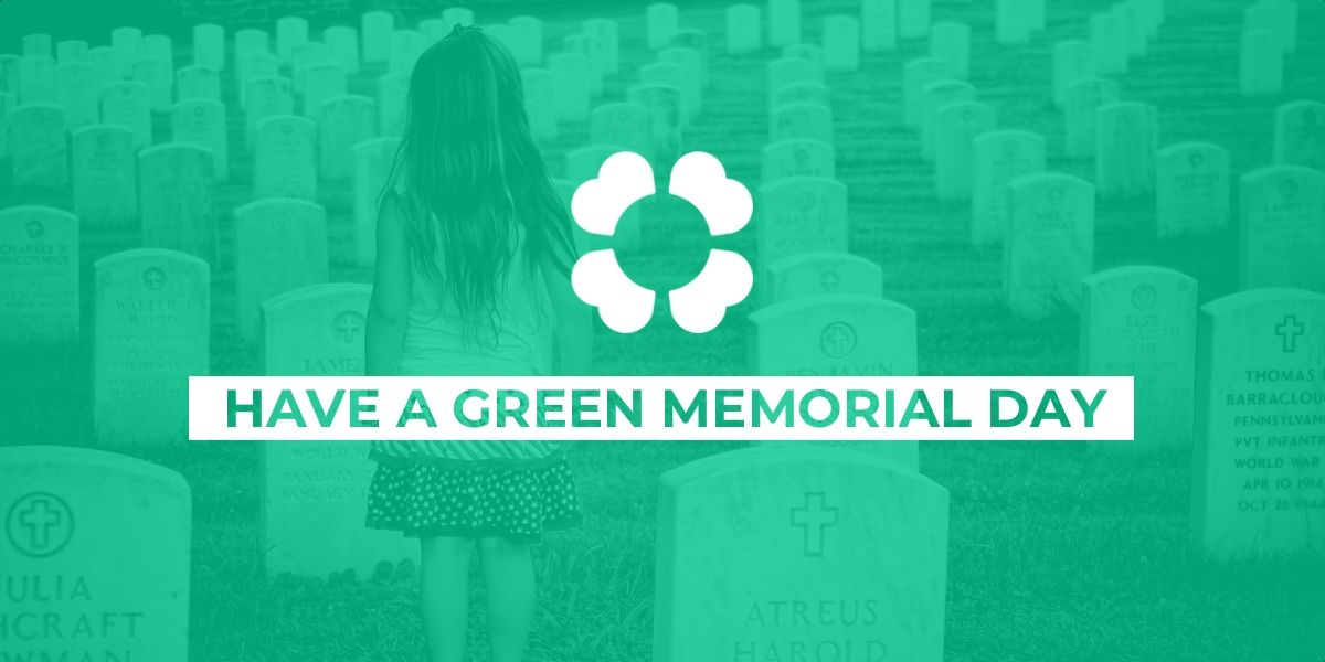Have a green Memorial Day