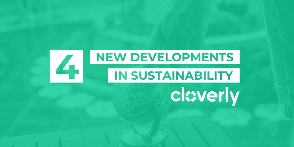 4 new developments in sustainability