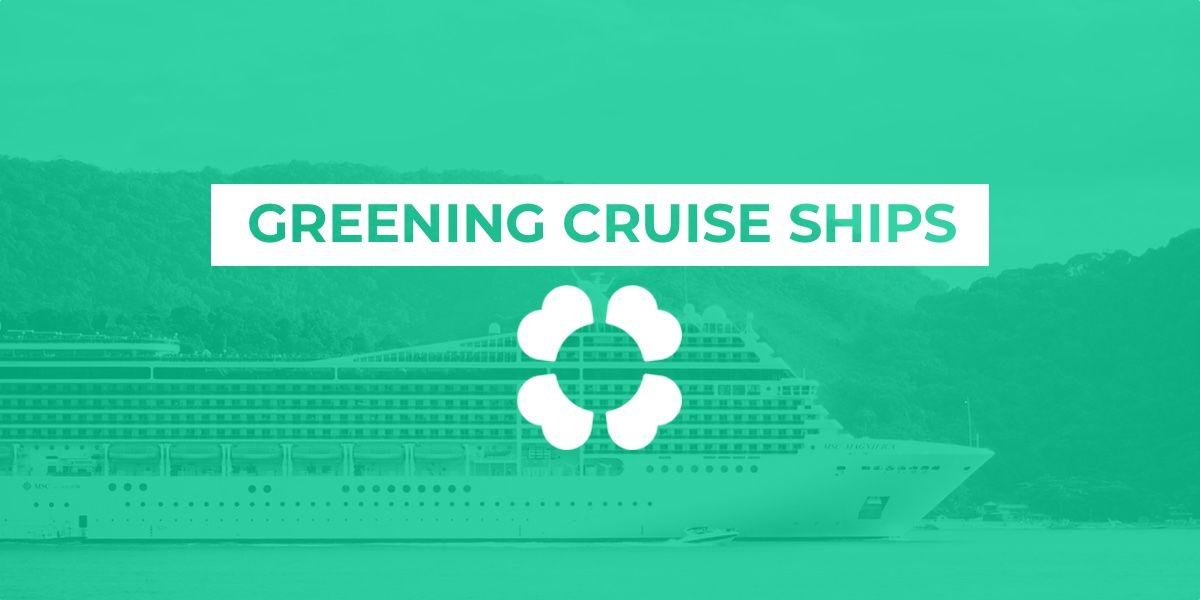 Greening cruise ships