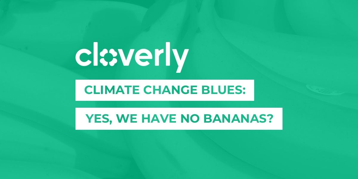 Climate change blues: Yes, we have no bananas?