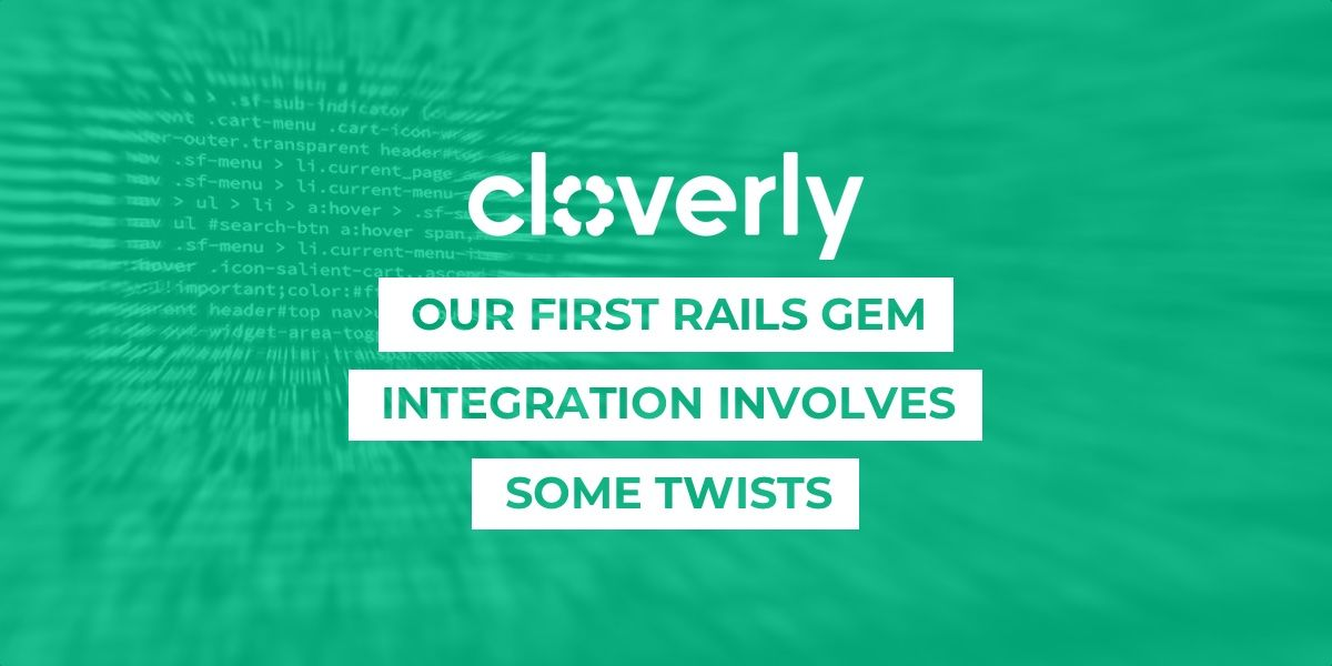 Our first Rails gem integration involves some twists