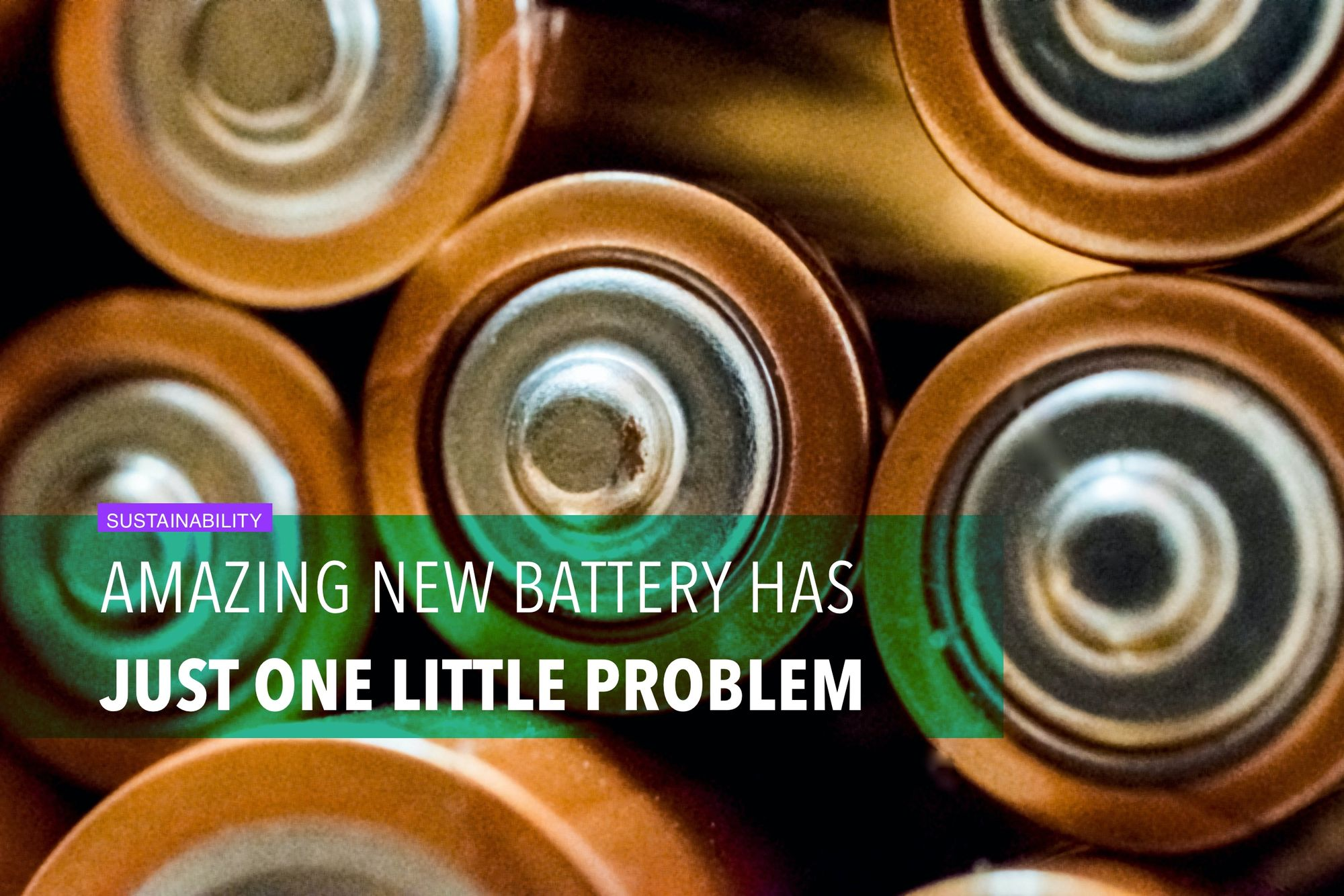 Amazing new battery has just one little problem