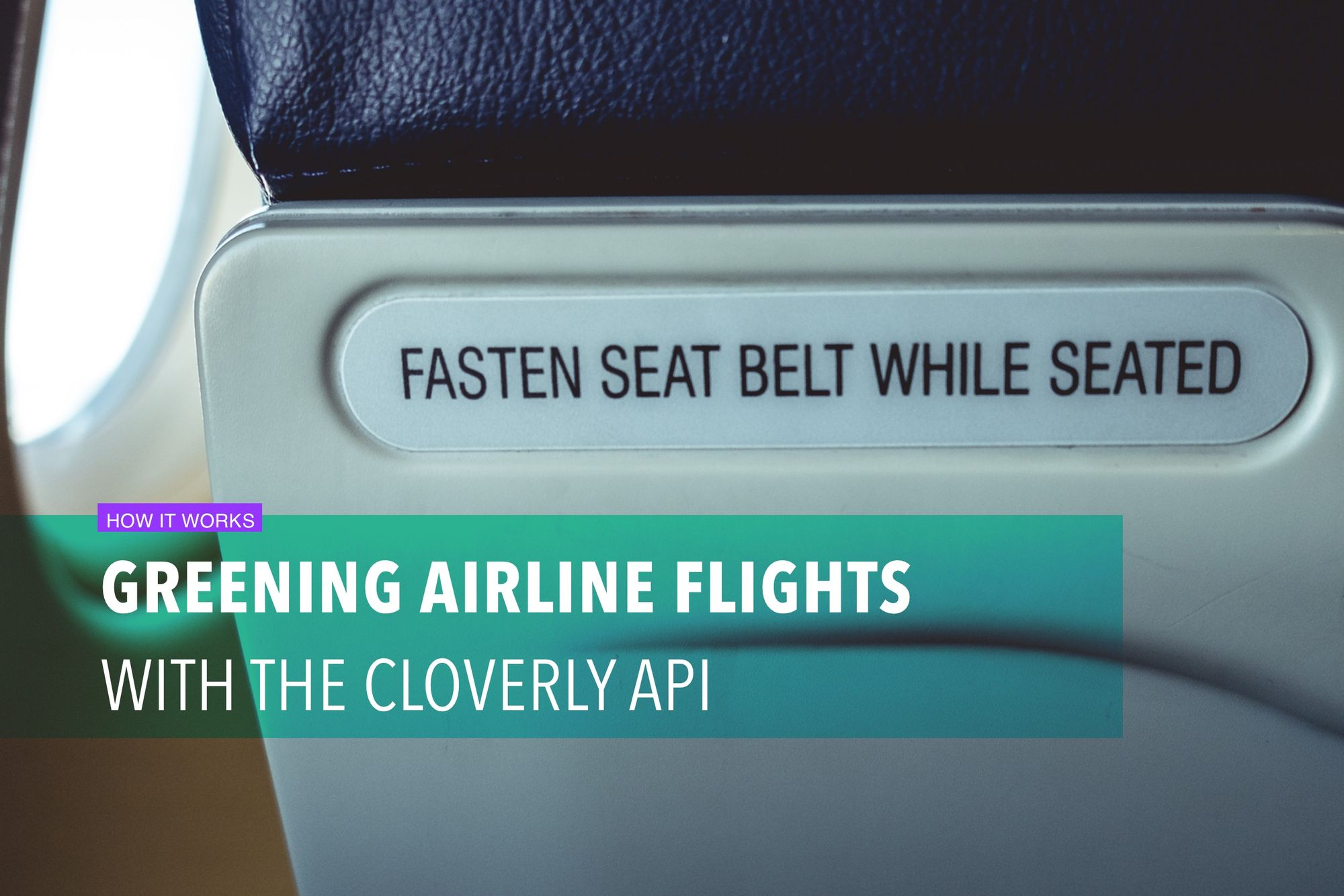 Greening airline flights with the Cloverly API