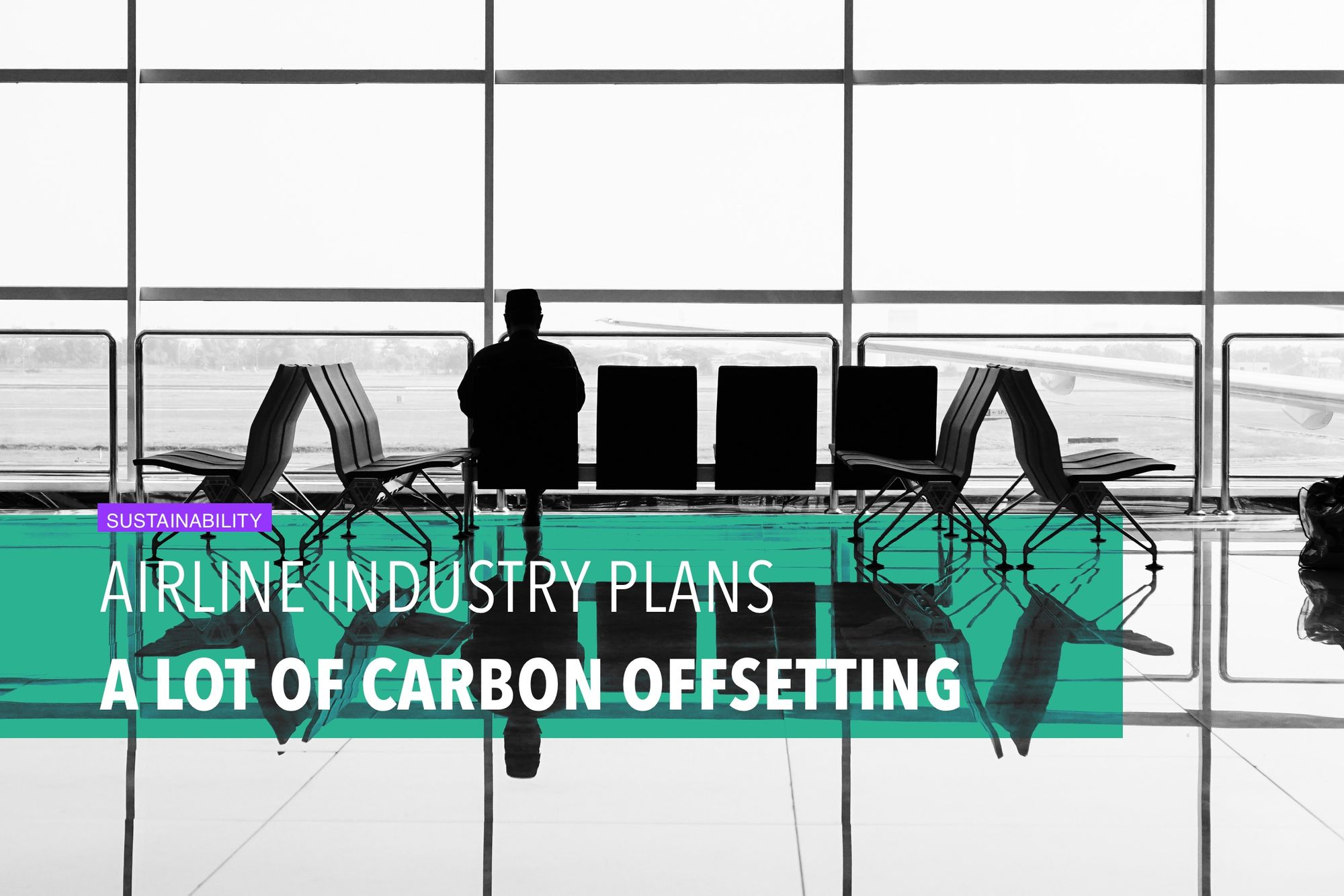 Airline industry plans a LOT of carbon offsetting