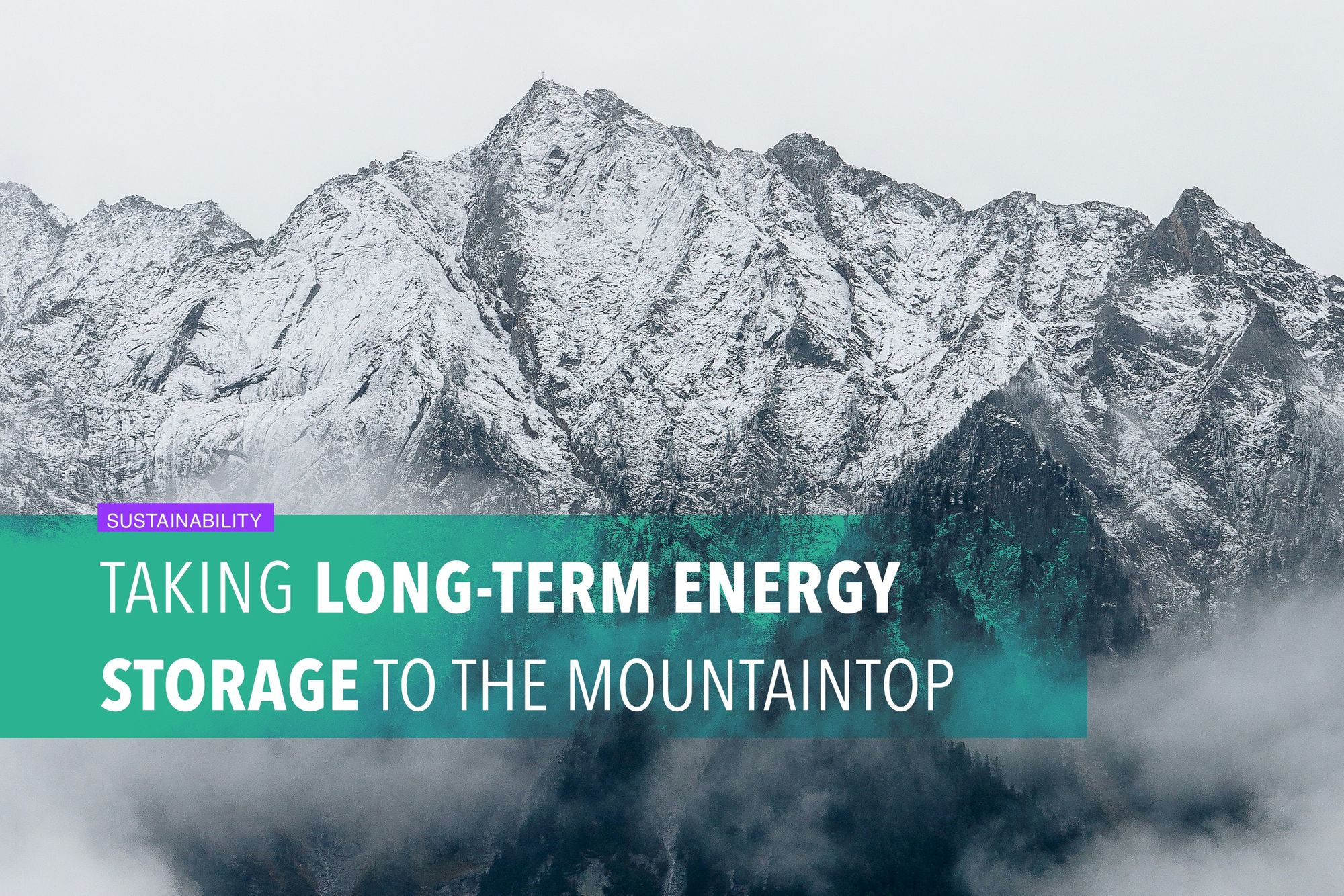 Taking long-term energy storage to the mountaintop