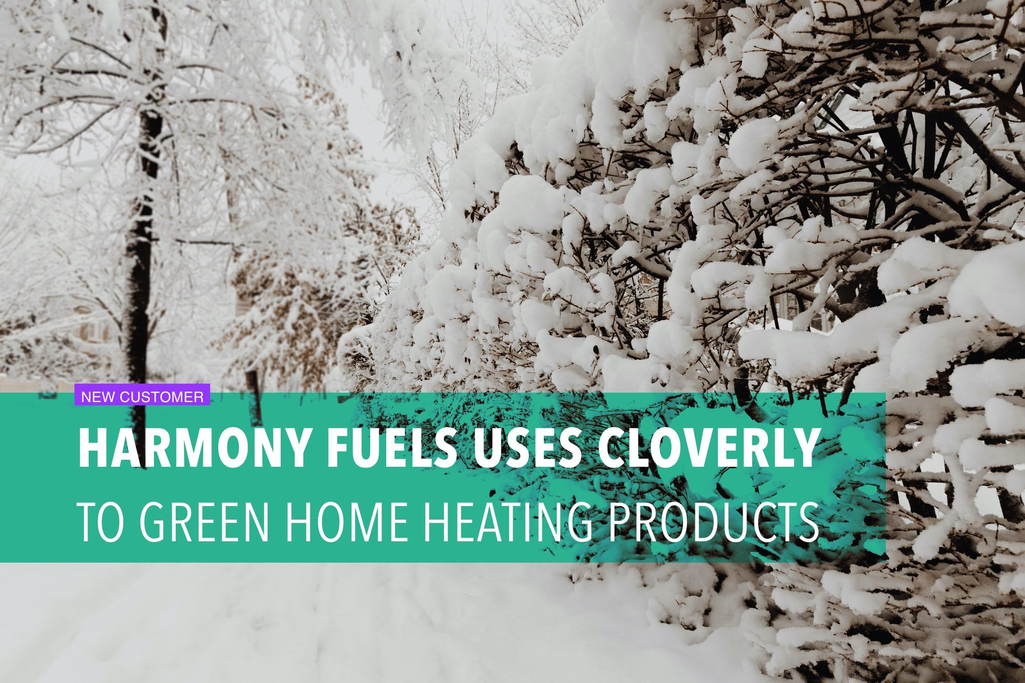 Harmony Fuels uses Cloverly to green home heating products