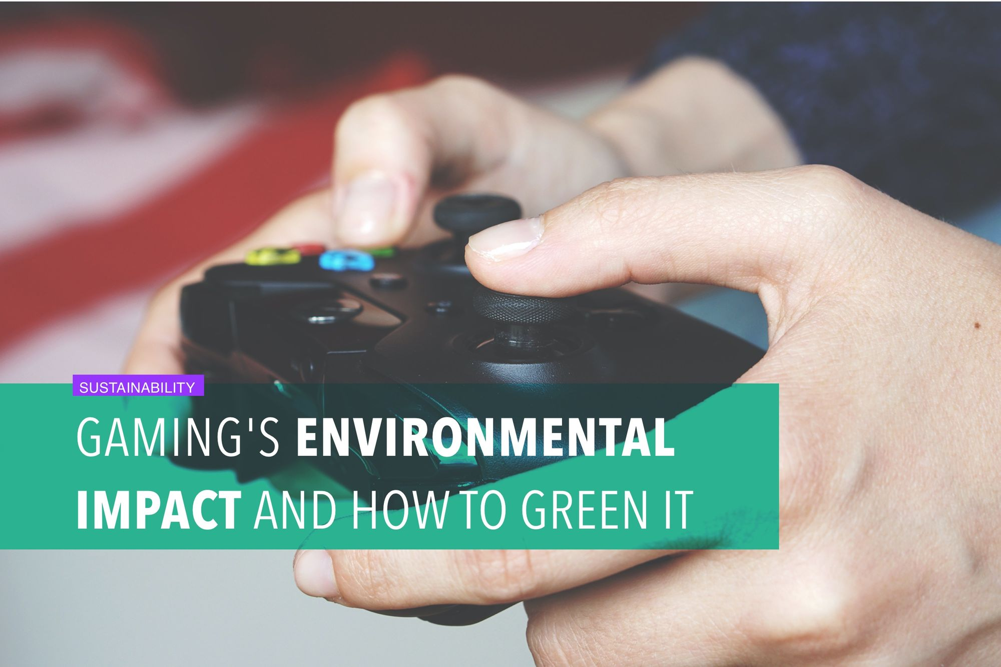 Gaming's environmental impact and how to green it