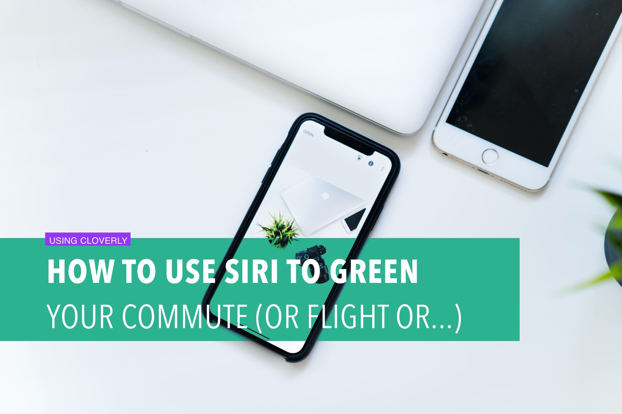 How to use Siri to green your commute (or flight or...)