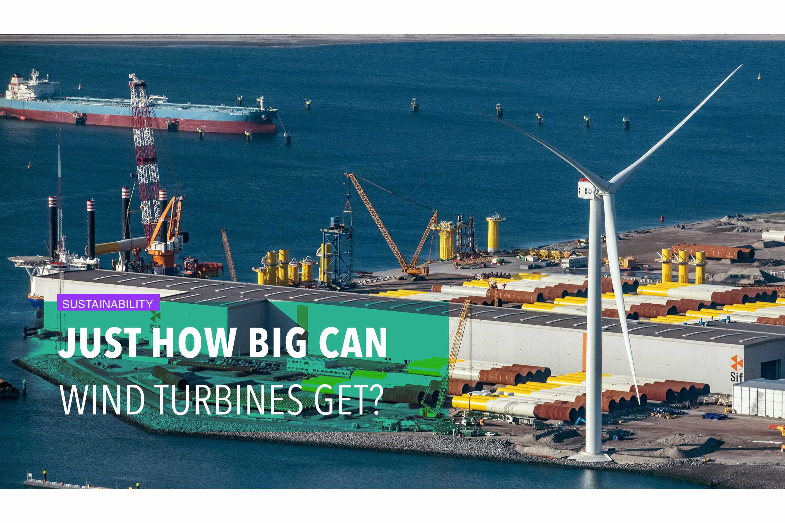 Just how big can wind turbines get?