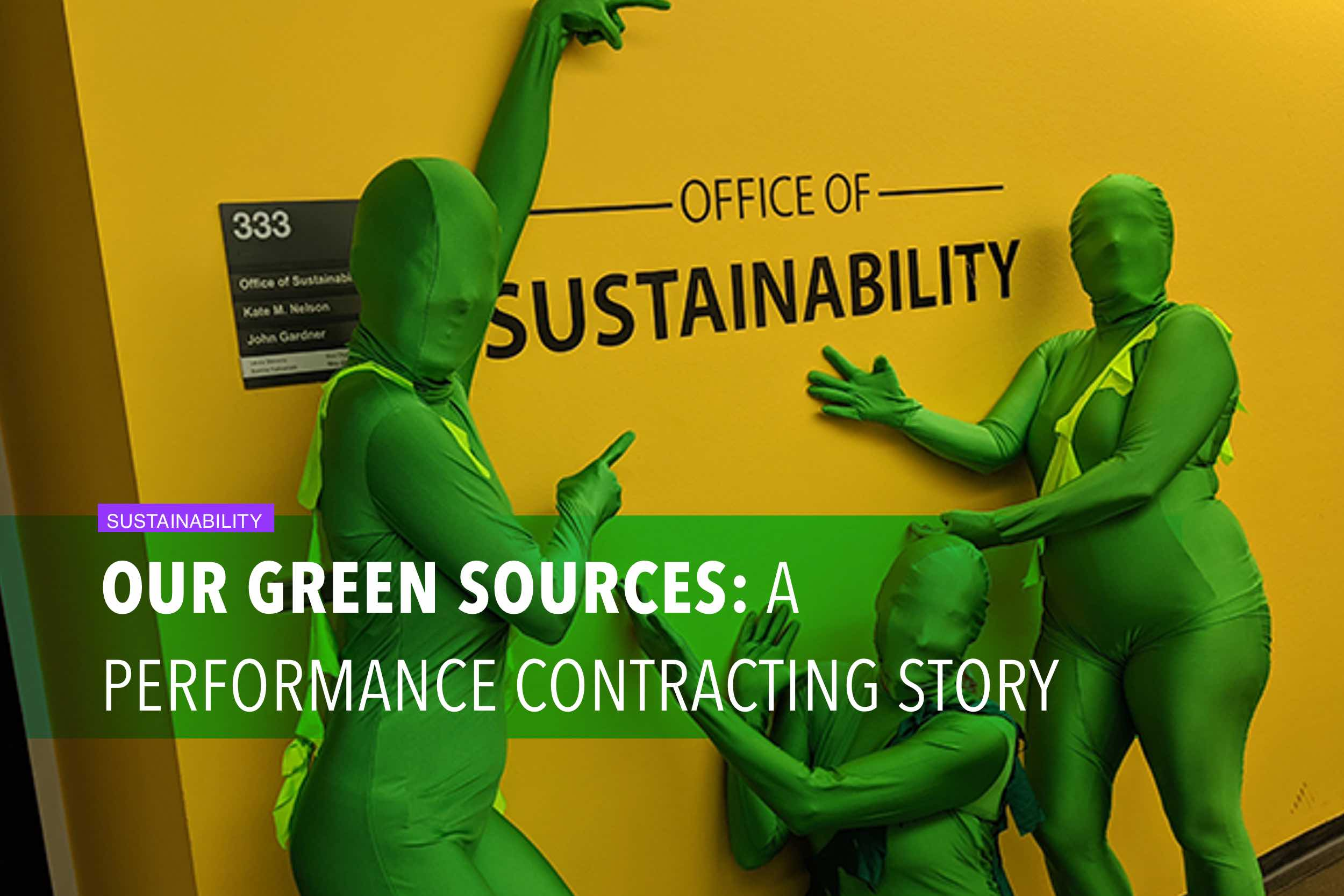 Our green sources: a performance contracting story