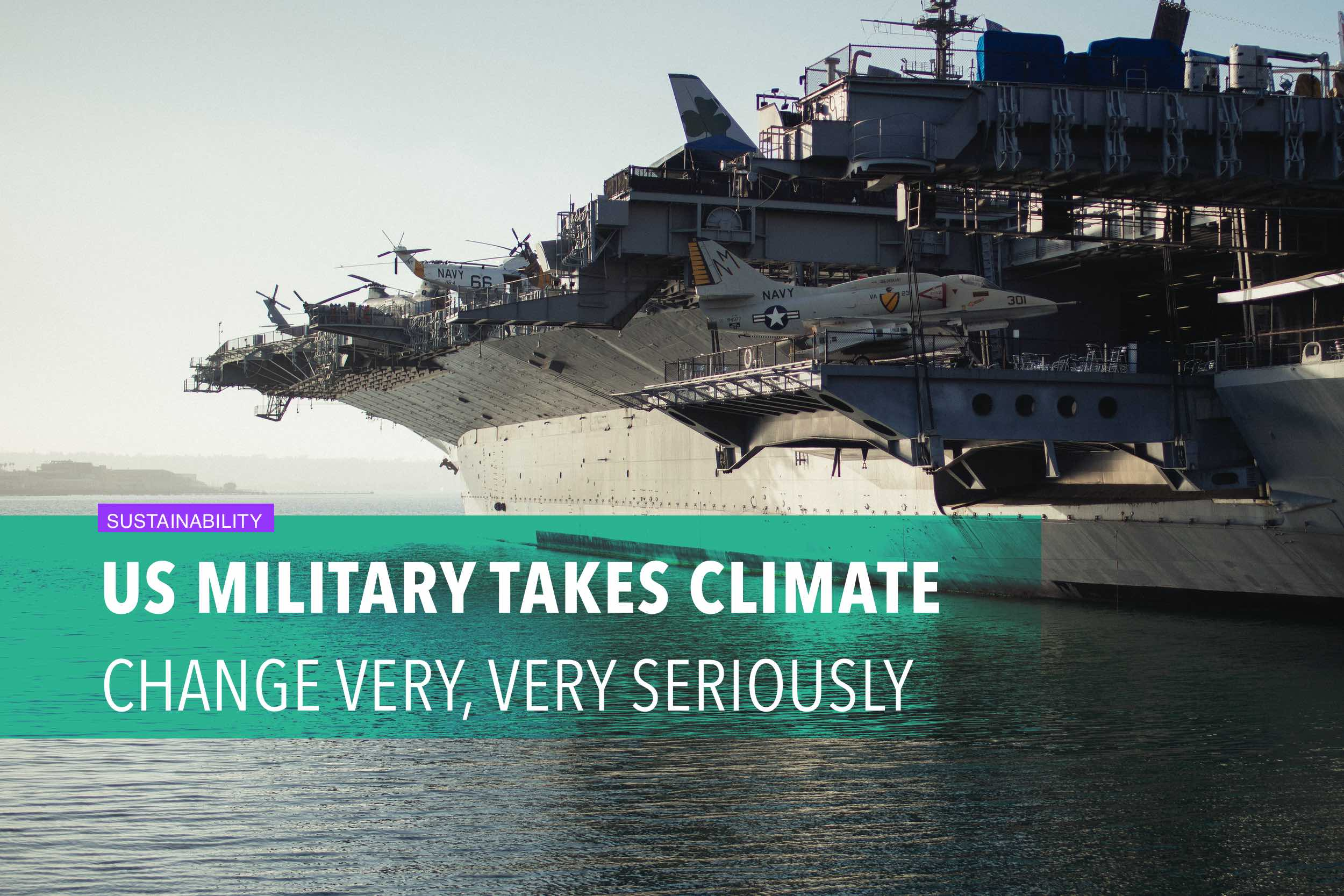 US military takes climate change very, very seriously