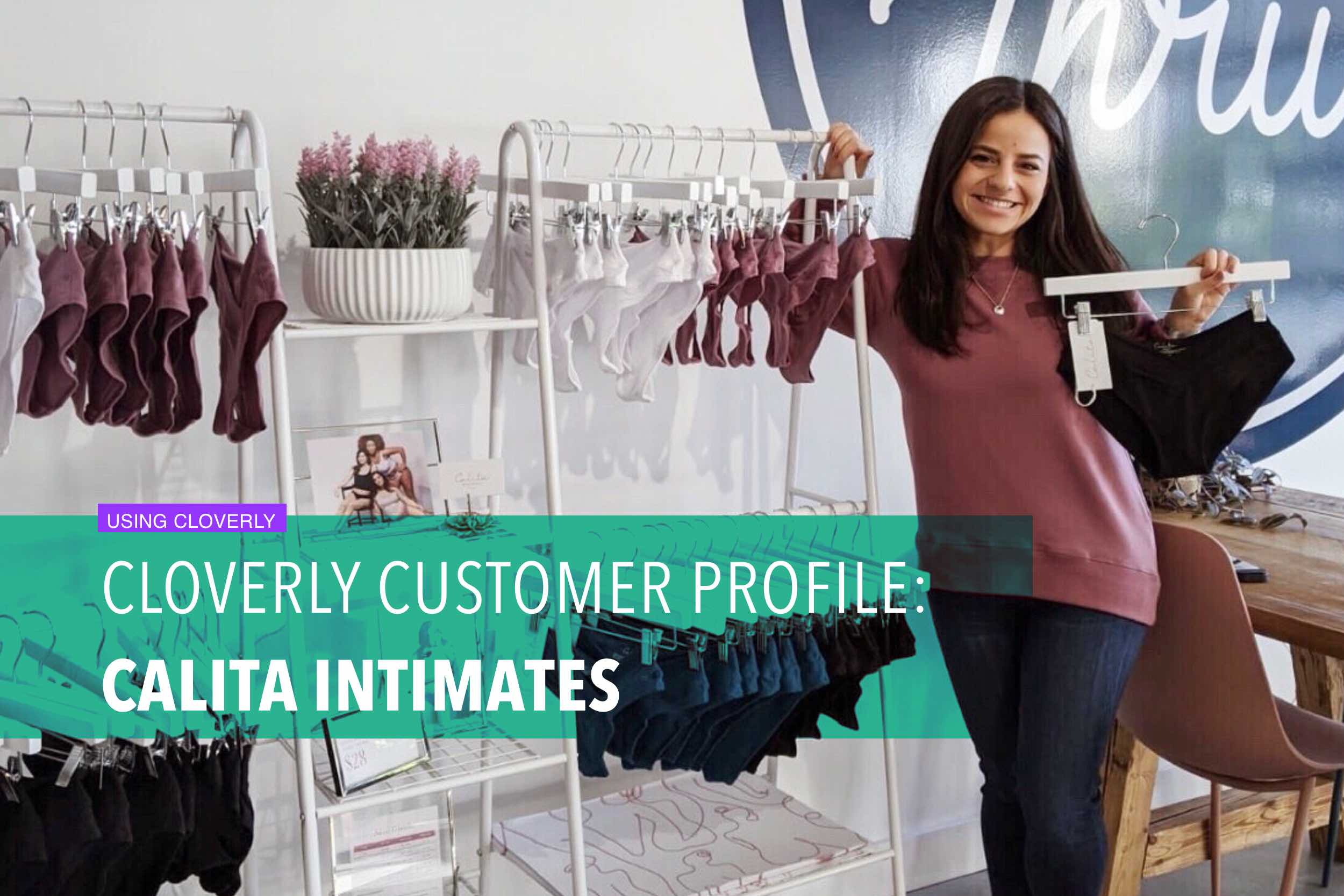 Cloverly customer profile: Calita Intimates