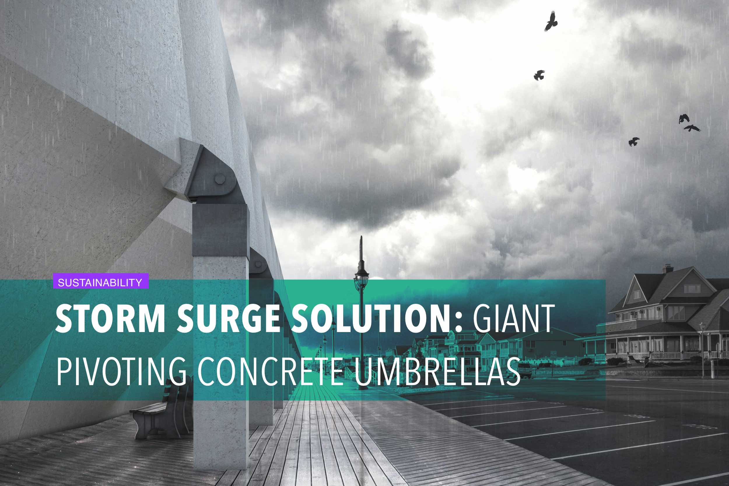 Storm surge solution: giant pivoting concrete umbrellas