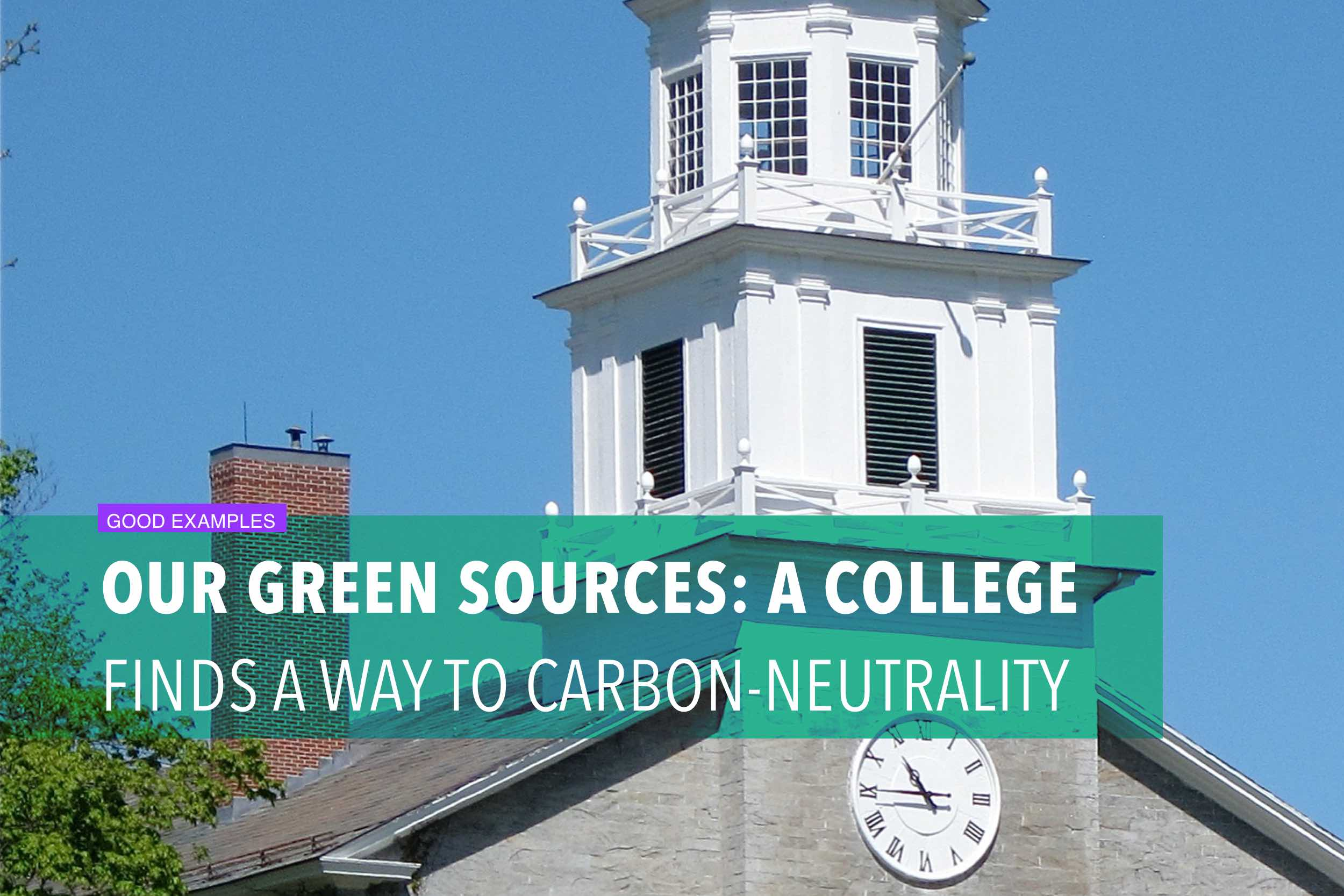 Our green sources: a college finds a way to carbon-neutrality