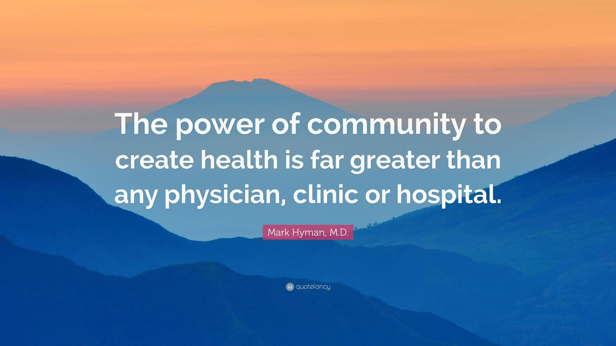 Mark Hyman Community quote